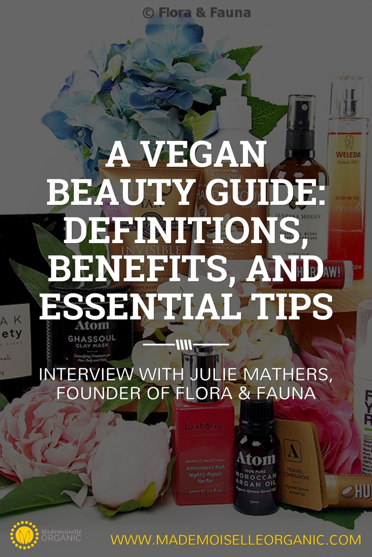 A vegan beauty guide: definitions, benefits, and essential tips - Interview with Julie Mathers, founder of Flora & Fauna