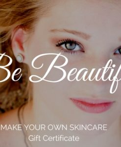 Be beautiful Gift Certificate