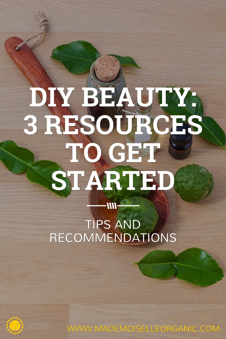 DIY Beauty: 3 resources to get started