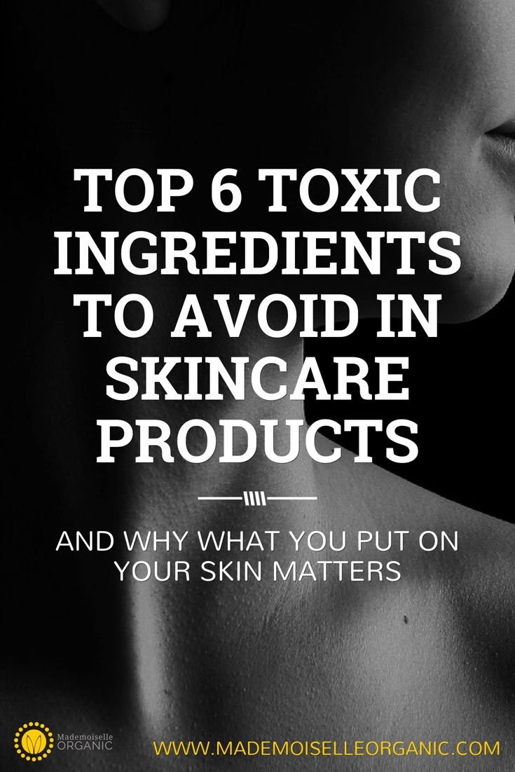 Top 6 toxic ingredients to avoid in skincare products