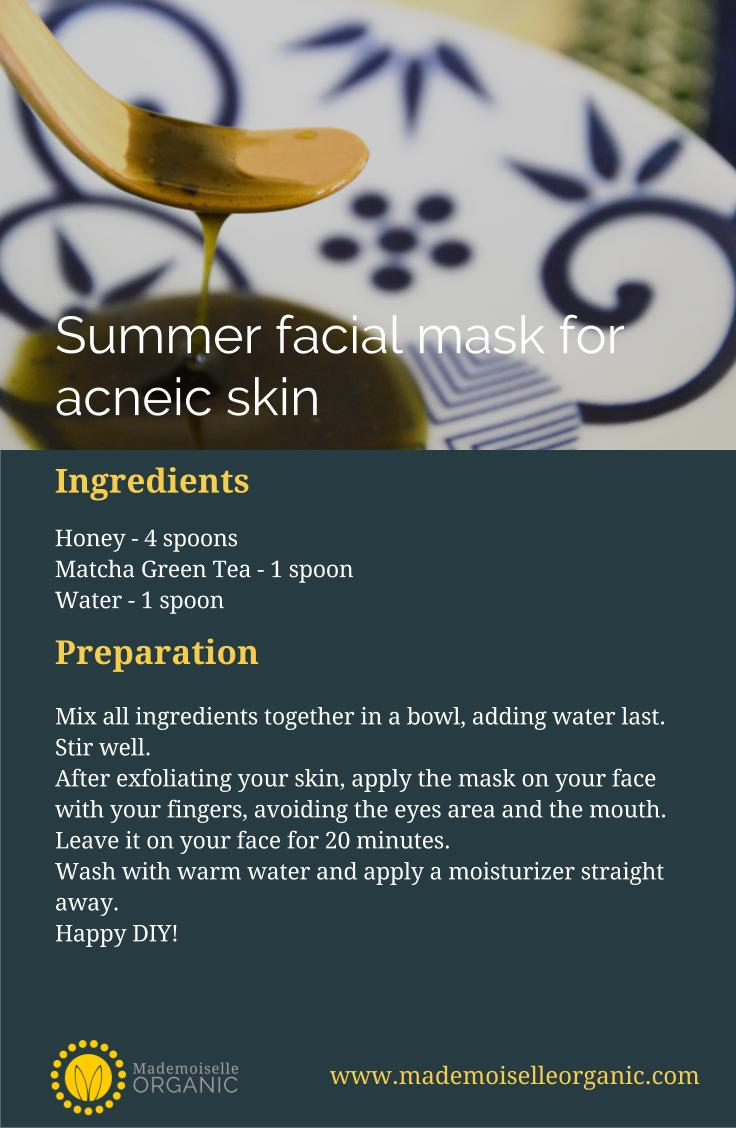 Summer facial mask DIY recipe for acneic skin, with honey and matcha green tea