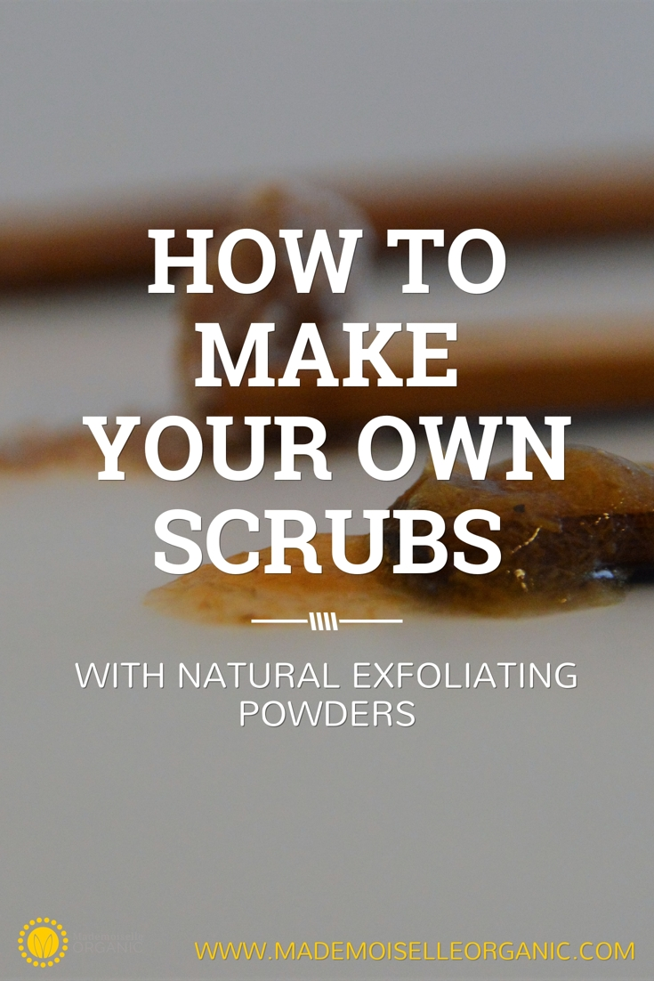 How to make your own scrub with natural exfoliating powders